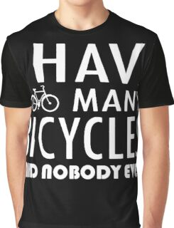 Bicycle - Too Many Bicycles Graphic T-Shirt