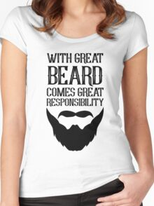 With Great Beard Comes Great Responsibility Women's Fitted Scoop T-Shirt