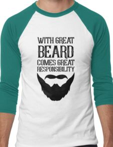 With Great Beard Comes Great Responsibility Men's Baseball ¾ T-Shirt