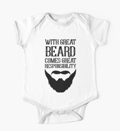 With Great Beard Comes Great Responsibility One Piece - Short Sleeve