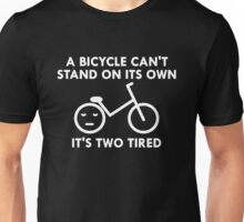 Bicycle Two Tired Unisex T-Shirt