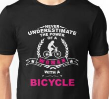 Bicycle Underestimate The Power Of A Woman Unisex T-Shirt