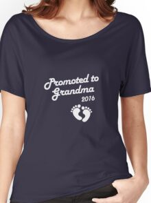 Promoted To Grandma 2016 New Baby Announcement Women's Relaxed Fit T-Shirt