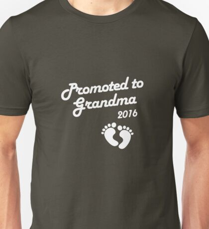 Promoted To Grandma 2016 New Baby Announcement Unisex T-Shirt