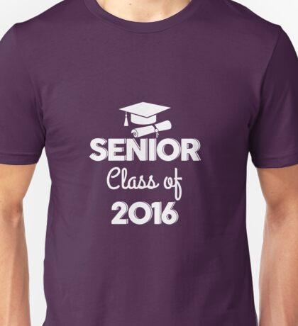 Senior Class Of 2016 Unisex T-Shirt