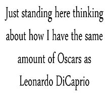 Leonardo Dicaprio and his oscars Photographic Print