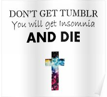 YOU WILL GET INSOMNIA Poster