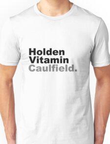 Holden Vitamin Caulfield Unisex T-Shirt