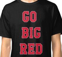 Go Big Red Classic T-Shirt