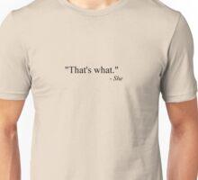 That's what she said (black) Unisex T-Shirt