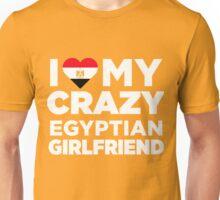 I Love My Crazy Egyptian Girlfriend Cute Egypt T-Shirt Unisex T-Shirt