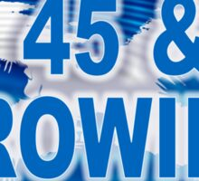 45 & GROWING FREE SCOTLAND Sticker
