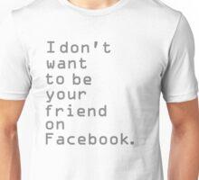 Ignore  Unisex T-Shirt