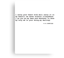 i carry your heart with me(i carry it in  Canvas Print