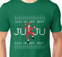 Ugly Christmas Sweater - Santa JuJu On Dat Beat Unisex T-Shirt