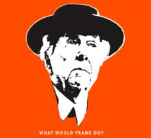 What would Frank do? Architecture T shirt by pohcsneb