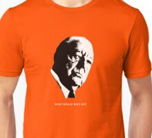 What would Mies do? Architecture T shirt Unisex T-Shirt