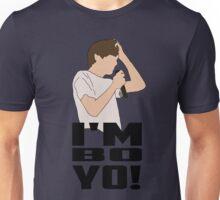 I'm Bo Yo Unisex T-Shirt