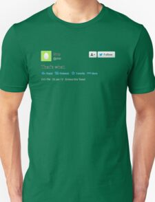 That's what she tweeted (black) Unisex T-Shirt