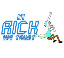 Rick and Morty- In Rick we Trust Photographic Print