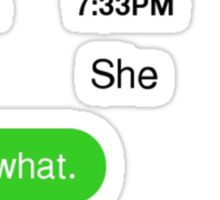 That's what she texted (2) Sticker