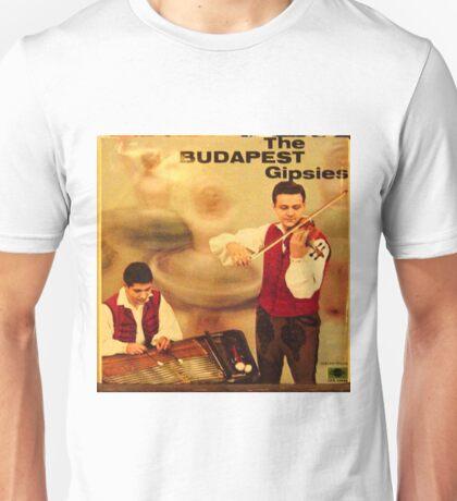 The Budapest Gipsies, Gypsies, Violin Unisex T-Shirt