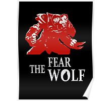 Lycantrope - Fear the Wolf Poster