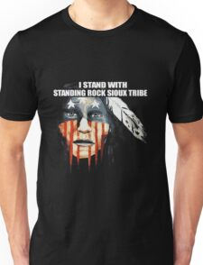 I Stand With Standing Rock Sioux Tribe T-Shirt Unisex T-Shirt
