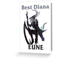 Best Diana EUNE Greeting Card