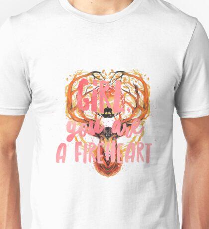 you're a fireheart Unisex T-Shirt
