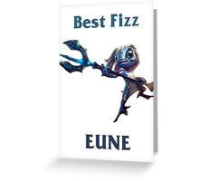 Best Fizz EUNE Greeting Card