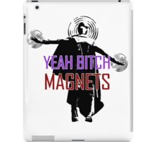 YEAH B****H MAGNETS iPad Case/Skin