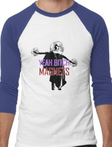 YEAH B****H MAGNETS Men's Baseball ¾ T-Shirt