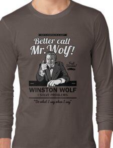 Better call Mr. Wolf Long Sleeve T-Shirt