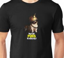 May The Pugs Be With You, funny Pug Dog shirt  Unisex T-Shirt