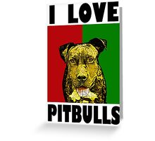 I Love Pitbulls, Black Font Greeting Card