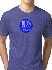 100% Rebel Timelord Tri-blend T-Shirt