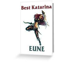 Best Katarina EUNE Greeting Card