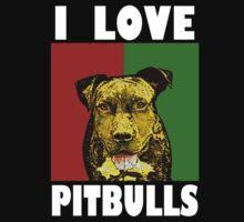 I Love Pitbulls, White Font by Ashlee Evans