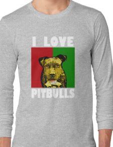 I Love Pitbulls, White Font Long Sleeve T-Shirt