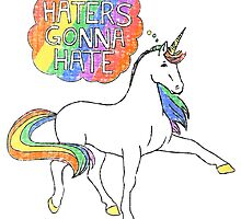 Haters gonna hate by Scienceandfaith