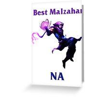 Best Malzahar NA Greeting Card
