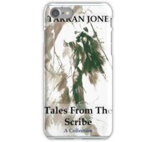 Tales From The Scribe - A Collection iPhone Case/Skin