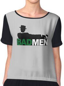 Bad Men Chiffon Top