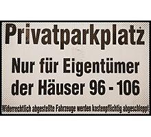 privatparkplatz Photographic Print