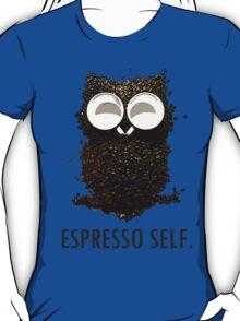 Espresso Self w/ text T-Shirt