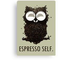Espresso Self w/ text Canvas Print