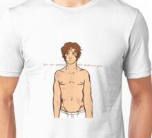 Trials of Apollo - You're gorgeous and people love you Unisex T-Shirt