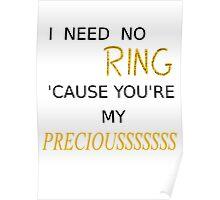 My Preciousss Poster