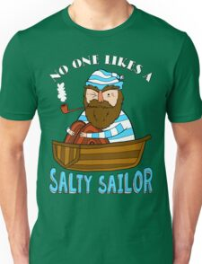 No One Likes A Salty Sailor T-Shirt